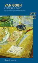 Lettere a Theo. Con una testimonianza di Paul Gauguin