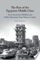The Rise of the Egyptian Middle Class Of The 1970s 80s On The Egyptian Economy And
