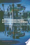 Postmodern Music  Postmodern Listening