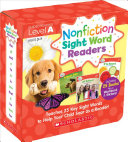 Nonfiction Sight Word Readers Parent Pack Level A  Teaches 25 Key Sight Words to Help Your Child Soar as a Reader