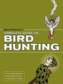 Buck Peterson s Complete Guide to Bird Hunting