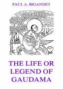 download ebook the life or legend of gaudama, volume 1 pdf epub