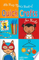 The Busy Mom S Book Of Quick Crafts For Kids