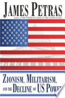 Zionism  Militarism and the Decline of US Power