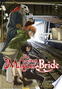 The Ancient Magus' Bride Vol. 7 : find a way to wake him up!...