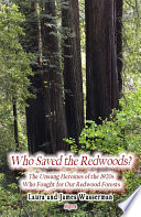 Who Saved The Redwoods