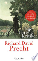 Jäger, Hirten, Kritiker