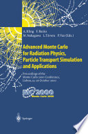 Advanced Monte Carlo for Radiation Physics  Particle Transport Simulation and Applications