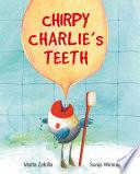 Chirpy Charlie S Teeth