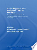 Asian Migrants and European Labour Markets