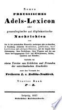 Neues preussisches Adels-Lexicon, oder, Genealogische und diplomatische Nachrichten: Bd. P-Z