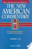Isaiah 1-39 : commentary volumes based on the new international version...