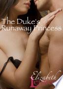 The Duke's Runaway Princess : andromeda busain had known what her...