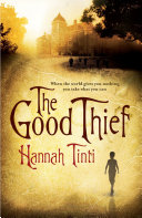 The Good Thief Of The Nineteenth Century A Historical Novel So