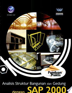 Panduan Praktis Analisis Struktur Bangunan dan Gedung dengan SAP 2000 versi 14 - ISBN:9789792915242