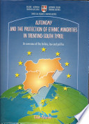 Autonomy and the Protection of Ethnic Minorities in Trentino South Tyrol