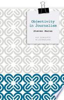 Objectivity in Journalism
