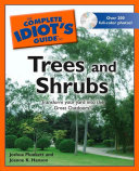 The Complete Idiot s Guide to Trees and Shrubs