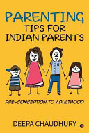Parenting Tips For Indian Parents