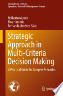 Strategic Approach In Multi Criteria Decision Making