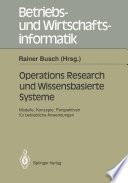 Operations Research und Wissenbasierte Systeme