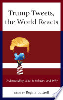 Trump Tweets  the World Reacts