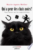 Qui a peur des chats noirs