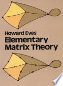 Elementary Matrix Theory