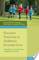 Executive Functions in Children s Everyday Lives