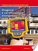 Diagnosi e certificazione energetica  Prove strumentali sugli edifici