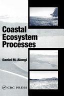 Coastal Ecosystem Processes book