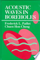 Acoustic Waves In Boreholes book