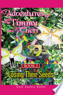 Adventures Of Timmy And Cheri Book 2 Losing Their Seeds