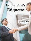 Emily Post s Etiquette