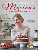 Myriams Kuchen  Tartes   Co