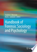 Handbook Of Forensic Sociology And Psychology : setting has expanded exponentially in the past few...