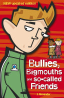 Bullies  Bigmouths and So Called Friends