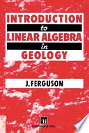 Introduction to Linear Algebra in Geology