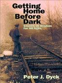 Getting Home Before Dark Book PDF