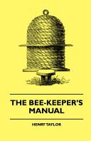 The Bee Keeper s Manual