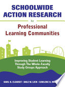 Schoolwide Action Research For Professional Learning Communities