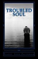 Troubled Soul