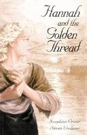 Hannah And The Golden Thread : ...