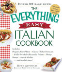 The Everything Easy Italian Cookbook