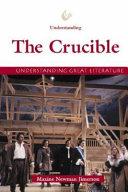 Understanding the Crucible