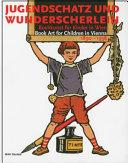 Book Art For Children In Vienna 1890 1938
