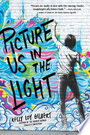 Picture Us In The Light Book PDF