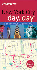Frommer s New York City Day by Day