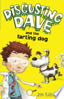 Disgusting Dave  Disgusting Dave and the Farting Dog