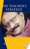 The Teacher S Strategy